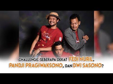 challenge-seberapa-dekat-fedi-nuril,-pandji-pragiwaksono,-dan-dwi-sasono