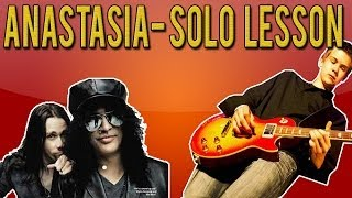 Slash - Anastasia SOLO Guitar Lesson (With Tabs)