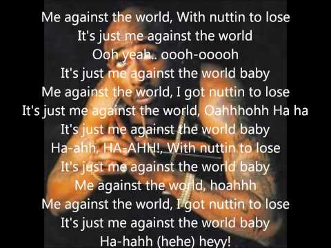 Tupac - Me Against The World lyrics