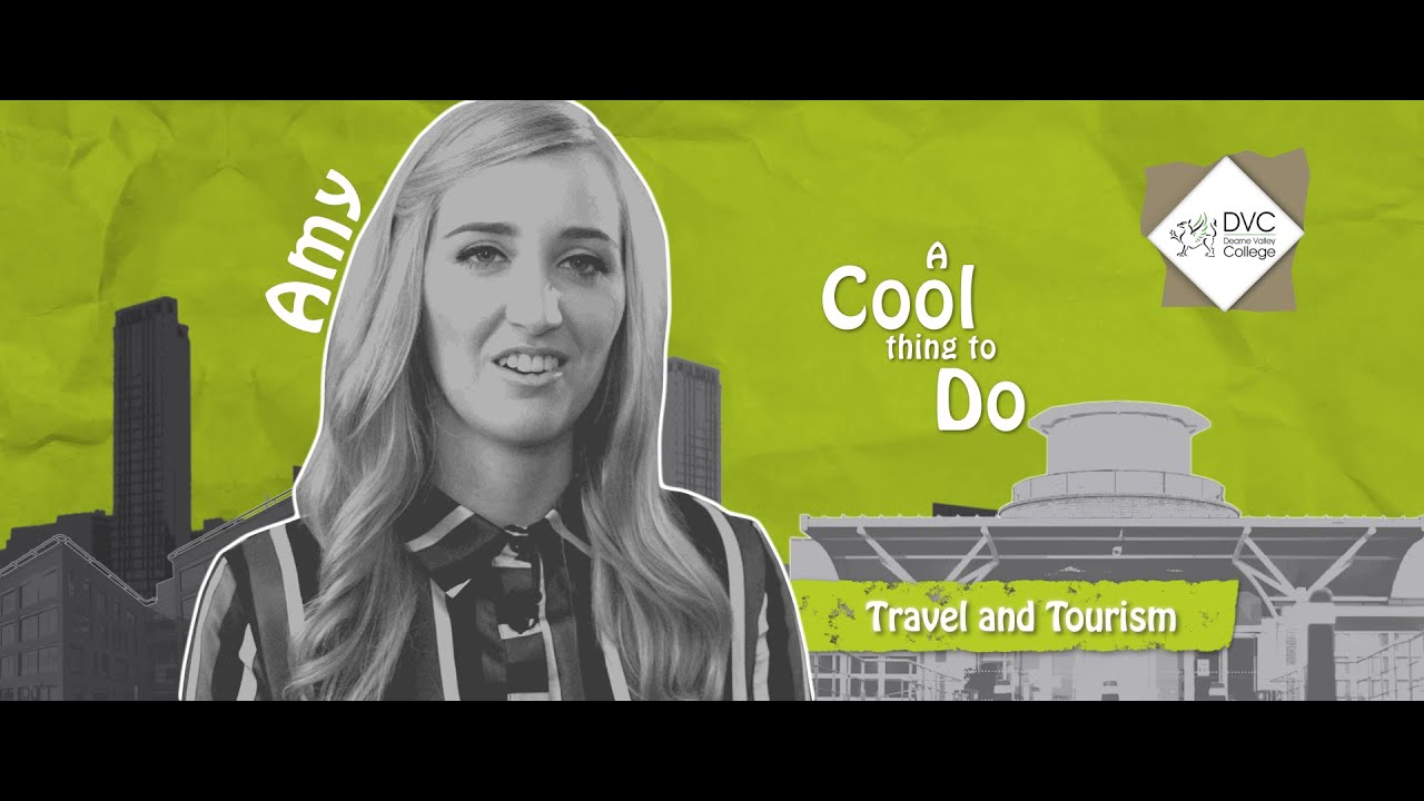 Amy - Dearne Valley College - Travel & Tourism