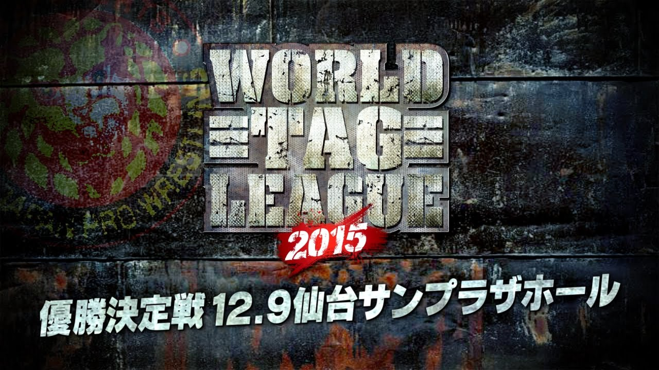 WORLD TAG LEAGUE 2015 OPENING FINAL VTR - YouTube