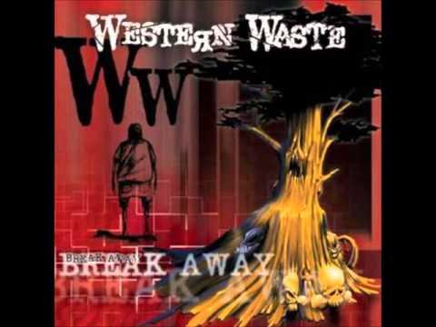 Western Waste - Break Away