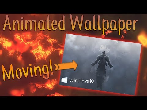 How To Get Animated/Moving Wallpapers For Windows 10 [2019]