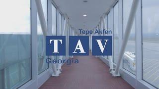 10 წელი თქვენს სამსახურში /10 YEARS AT YOUR SERVICE - TAV Georgia