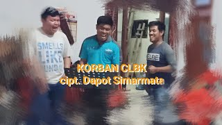 Download KORBAN CLBK cover ROGABE - King Sipayung