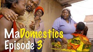 MaDomestics Episode 3 | BUSTOP TV