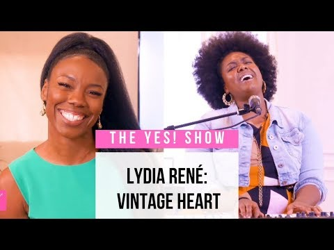 The YES! Show | S3E4 | Vintage Heart with Lydia René
