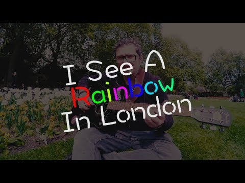 I See A Rainbow in London
