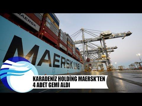 Karadeniz Holding, MAERSK'ten 4 adet gemi aldı