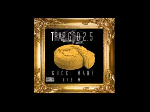 Gucci Mane - Cant Handle Me Ft. Young Dolph Young Scooter - Trap God 2.5 Mixtape