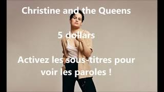 Christine and the Queens - 5 dollars (Paroles-Lyrics)
