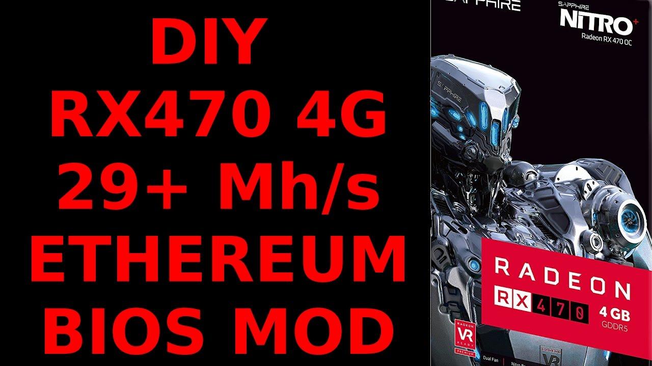 DIY RX470 4G 29+ MH/s or 28+ MH/s Low Watt Sapphire Nitro+ HYNIX Bios Mod  Ethereum Mining XFX MSI