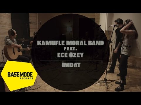 Kamufle Moral Band Feat. Ece Özey - İmdat | Studio Session | Video