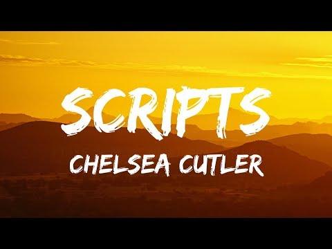 Chelsea Cutler - Scripts (Lyrics / Lyrics Video)