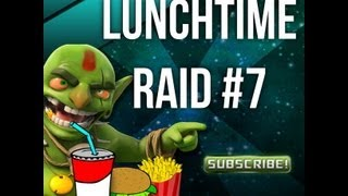 Lunch Time Raid #7 - Clash of Clans