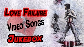 Love Failure Video Songs Collection || Jukebox