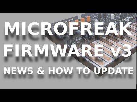 #MicroFreak Firmware 3 What's New ? Nouveaux oscillateurs de folie !! Comment faire la mise à jour