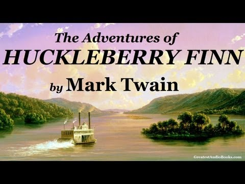 THE ADVENTURES OF HUCKLEBERRY FINN by Mark Twain - FULL Audi