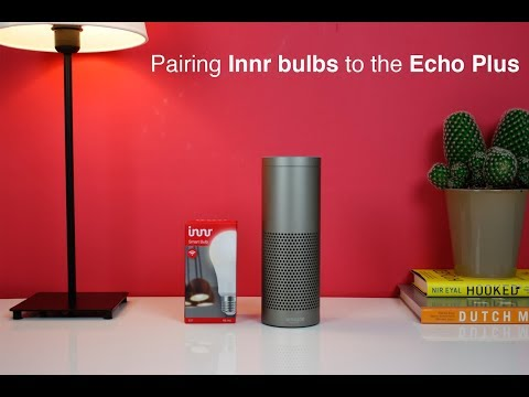 Pairing Innr Bulbs To The Echo Plus Youtube