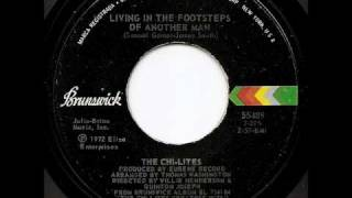 THE CHI-LITES - Living In The Footsteps Of Another Man