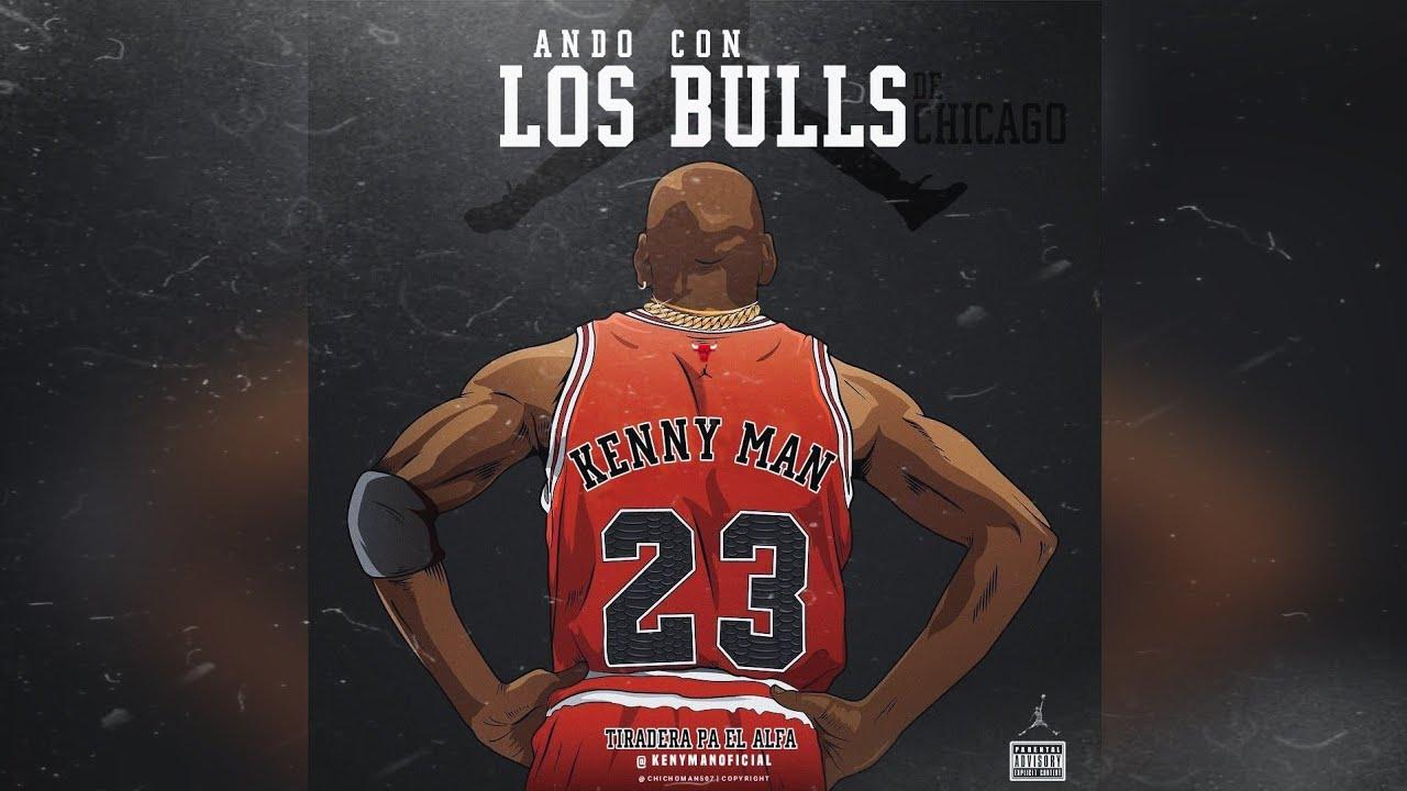 Kenny Man - Ando Con Los Bulls De Chicago | Audio Oficial