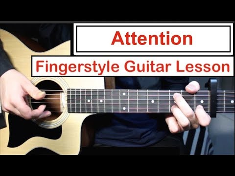 Charlie Puth - Attention | Fingerstyle Guitar Lesson (Tutorial) How to play Fingerstyle