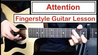 Baixar Charlie Puth - Attention | Fingerstyle Guitar Lesson (Tutorial) How to play Fingerstyle