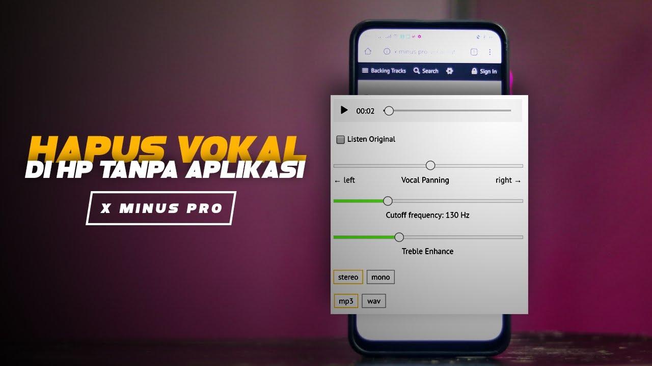 Cara Menghapus Vokal Lagu Mp3 Di Hp Android Tanpa Aplikasi Auto Jadi Karaoke Youtube