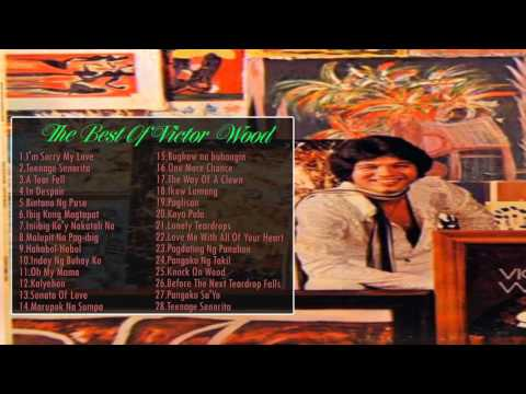 VICTOR WOOD Greatest Hits   VICTOR WOOD Classic Songs - Filipino Music