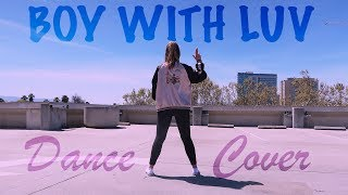 BTS (방탄소년단) Boy With Luv (작은 것들을 위한 시)- [FULL DANCE COVER] 커버댄스
