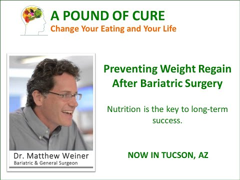 Preventing Weight Regain After Weight Loss (Bariatric) Surgery