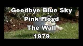 Pink Floyd - Goodbye Blue Sky (The Wall) (Spanish Subtitles - Subtítulos en Español)