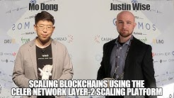 Mo Dong Co-Founder of the CELER Network Talks Scaling Blockchains with 2nd Layer Solutions!