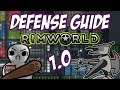 Defense Guide for Beginners | Rimworld 1.0 | Tips and Tricks