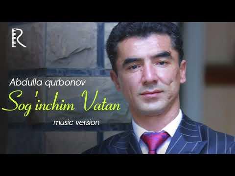 Abdulla Qurbonov - Sog'inchim Vatan