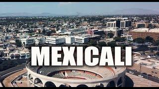 Mexicali 2019 | La Capital de Baja California