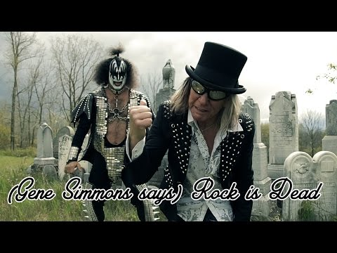 (Gene Simmons says) Rock is Dead