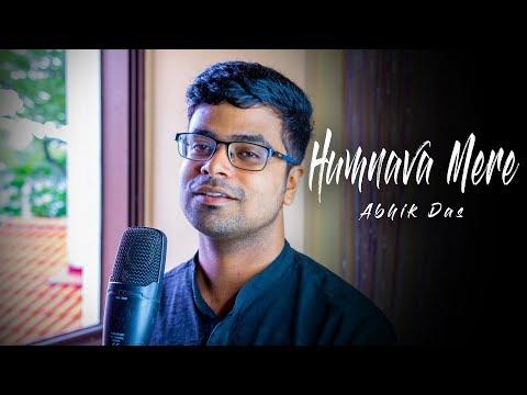 Humnava Mere | Jubin Nautiyal | Manoj Muntashir | Rocky - Shiv | #HumnavaMere | Cover Abhik