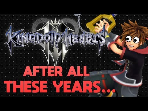 Yelling About Kingdom Hearts 3 (Spoiler Free)