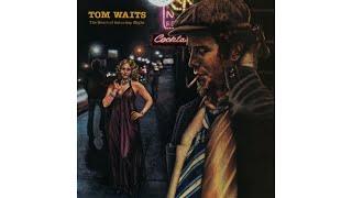 "Tom Waits - ""Fumblin' With The Blues"""