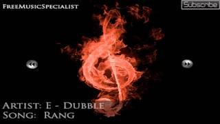 E-Dubble - Rang FF# 22 (No Copyright + Download)