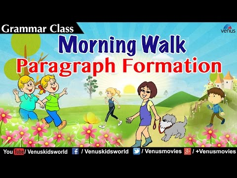 Paragraph Formation ~ Morning Walk