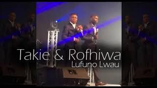 Takie & Rofhiwa - Lufuno lwau (The power)