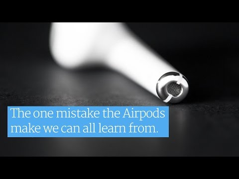 The one thing the Airpods do wrong we can all learn from.