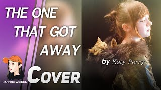 The One That Got Away - Katy Perry cover by Jannine Weigel