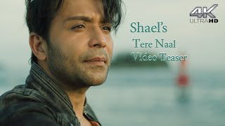 Shael's | Tere Naal | Latest Video Teaser | Latest Punjabi Songs | Latest Indipop Songs