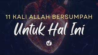 Hanya Hal Ini yang Membuat Allah Bersumpah 11 Kali - Ustadz Badrusalam, Lc. - Motivasi Islami