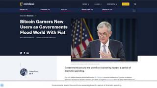 Bitcoin Garners New Users as Governments Flood World With Fiat