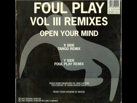 Foul Play - Open Your Mind (Foul Play Remix)