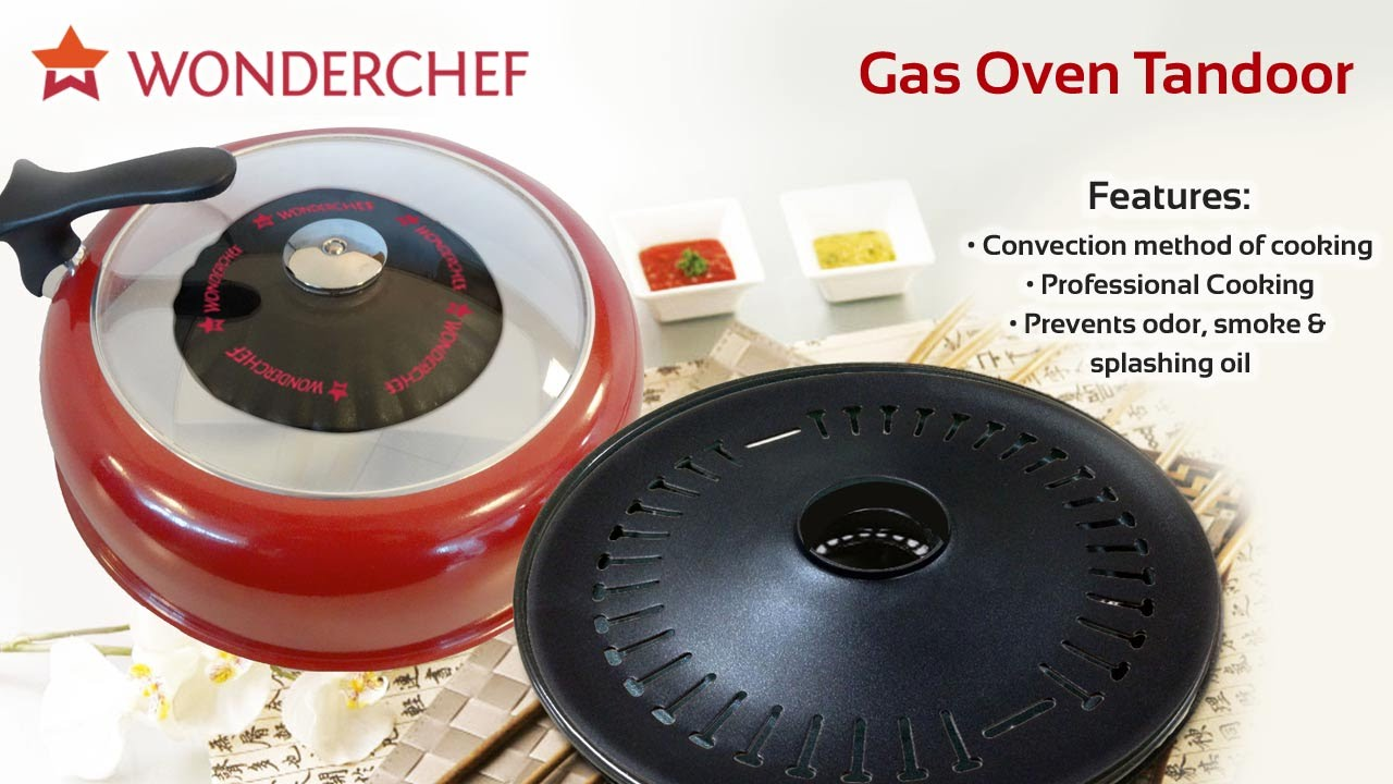 Wonderchef Gas Oven Tandoor & Wonderchef Gas Oven Tandoor - YouTube